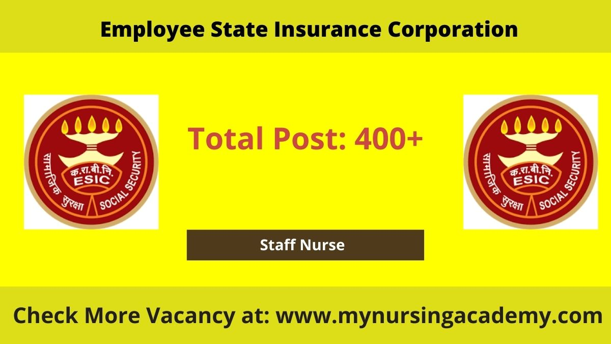 ESICH 400+ Staff Nurse Vacancy
